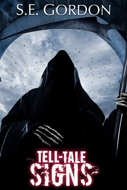 Tell-Tale Signs by S.E. Gordon